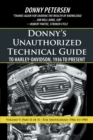 Donny'S Unauthorized Technical Guide to Harley-Davidson, 1936 to Present : Volume V: Part Ii of Ii-The Shovelhead: 1966 to 1985 - eBook