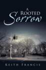 A Rooted Sorrow - eBook