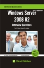 Windows Server 2008 R2 Interview Questions You'll Most Likely Be Asked - eBook