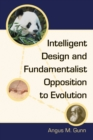 Intelligent Design and Fundamentalist Opposition to Evolution - eBook