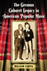 The German Cabaret Legacy in American Popular Music - eBook