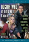 Doctor Who in Time and Space : Essays on Themes, Characters, History and Fandom, 1963-2012 - eBook