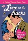 Love on the Racks : A History of American Romance Comics - eBook