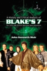 A History and Critical Analysis of Blake's 7, the 1978-1981 British Television Space Adventure - eBook