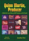 Quinn Martin, Producer : A Behind-the-Scenes History of QM Productions and Its Founder - eBook