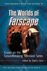 The Worlds of Farscape : Essays on the Groundbreaking Television Series - eBook