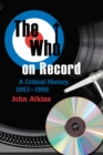 The Who on Record : A Critical History, 1963-1998 - eBook