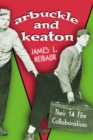 Arbuckle and Keaton : Their 14 Film Collaborations - eBook