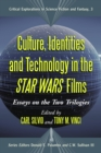 Culture, Identities and Technology in the Star Wars Films : Essays on the Two Trilogies - eBook