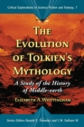 The Evolution of Tolkien's Mythology : A Study of the History of Middle-earth - eBook
