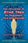 The Influence of Star Trek on Television, Film and Culture - eBook