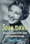 Joan Davis : America's Queen of Film, Radio and Television Comedy - eBook