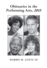 Obituaries in the Performing Arts, 2013 - eBook