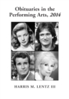 Obituaries in the Performing Arts, 2014 - eBook