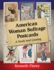 American Woman Suffrage Postcards : A Study and Catalog - eBook