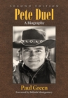 Pete Duel : A Biography, 2d ed. - eBook