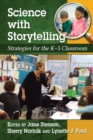 Science with Storytelling : Strategies for the K-5 Classroom - eBook