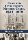 Unsolved Civil Rights Murder Cases, 1934-1970 - eBook