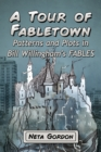 A Tour of Fabletown : Patterns and Plots in Bill Willingham's Fables - eBook