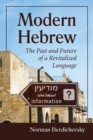 Modern Hebrew : The Past and Future of a Revitalized Language - eBook