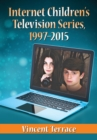 Internet Children's Television Series, 1997-2015 - eBook
