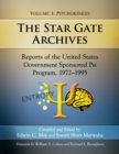 The Star Gate Archives : Reports of the United States Government Sponsored Psi Program, 1972-1995. Volume 3: Psychokinesis - eBook