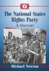 The National States Rights Party : A History - eBook