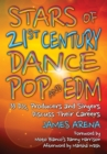 Stars of 21st Century Dance Pop and EDM : 33 DJs, Producers and Singers Discuss Their Careers - eBook