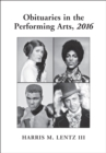 Obituaries in the Performing Arts, 2016 - eBook