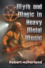 Myth and Magic in Heavy Metal Music - eBook
