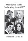 Obituaries in the Performing Arts, 2017 - eBook