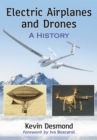 Electric Airplanes and Drones : A History - eBook