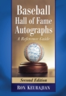 Baseball Hall of Fame Autographs : A Reference Guide, 2d ed. - eBook