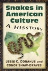 Snakes in American Culture : A Hisstory - eBook