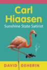 Carl Hiaasen : Sunshine State Satirist - eBook