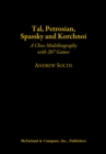 Tal, Petrosian, Spassky and Korchnoi : A Chess Multibiography with 207 Games - eBook