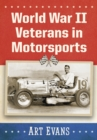 World War II Veterans in Motorsports - eBook