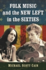 Folk Music and the New Left in the Sixties - eBook