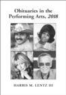 Obituaries in the Performing Arts, 2018 - eBook