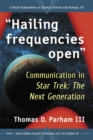 """Hailing frequencies open"" : Communication in Star Trek: The Next Generation - eBook"