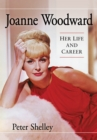 Joanne Woodward : Her Life and Career - eBook
