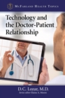 Technology and the Doctor-Patient Relationship - eBook