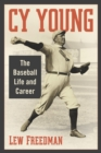 Cy Young : The Baseball Life and Career - eBook