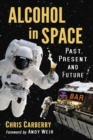 Alcohol in Space : Past, Present and Future - eBook