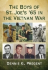 The Boys of St. Joe's '65 in the Vietnam War - eBook