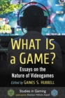 What Is a Game? : Essays on the Nature of Videogames - Book