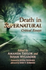 Death in Supernatural : Critical Essays - Book