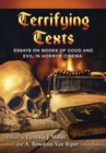 Terrifying Texts : Essays on Books of Good and Evil in Horror Cinema - Book