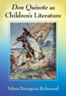Don Quixote as Children's Literature : A Tradition in English Words and Pictures - Book