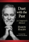 Duet with the Past : A Composer's Memoir - Book